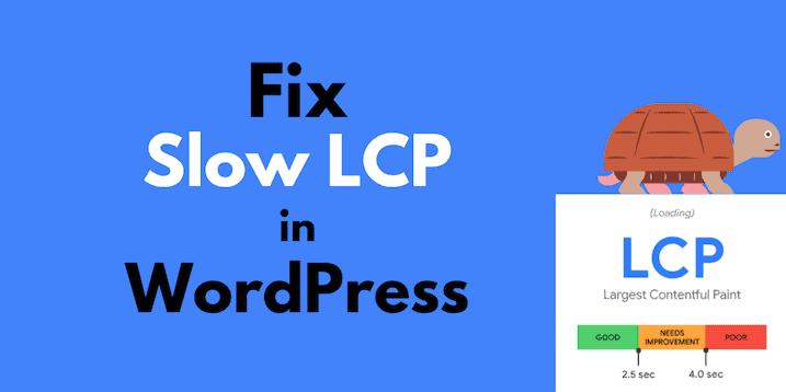 fix slow lcp wordpress