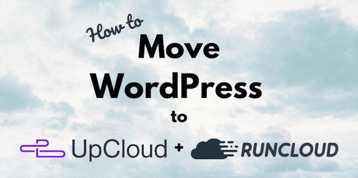 Migrate Wordpress To Upcloud Via Runcloud