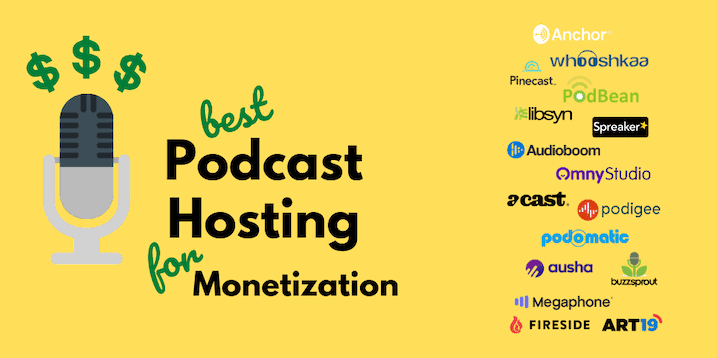 Best Podcast Hosting For Monetization