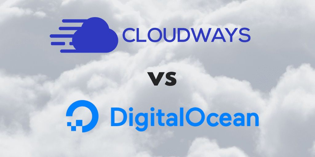 Cloudways Vs Digitalocean