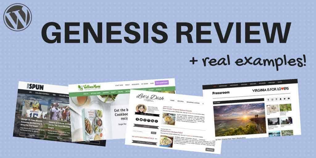 Genesis WordPress Framework Review 2018 + real theme examples!