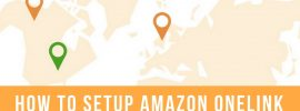 How to Setup Amazon OneLink to Boost Affiliate Income