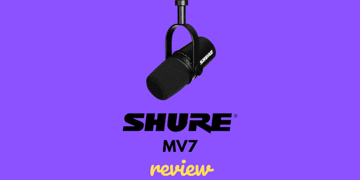 Shure Mv7 Review