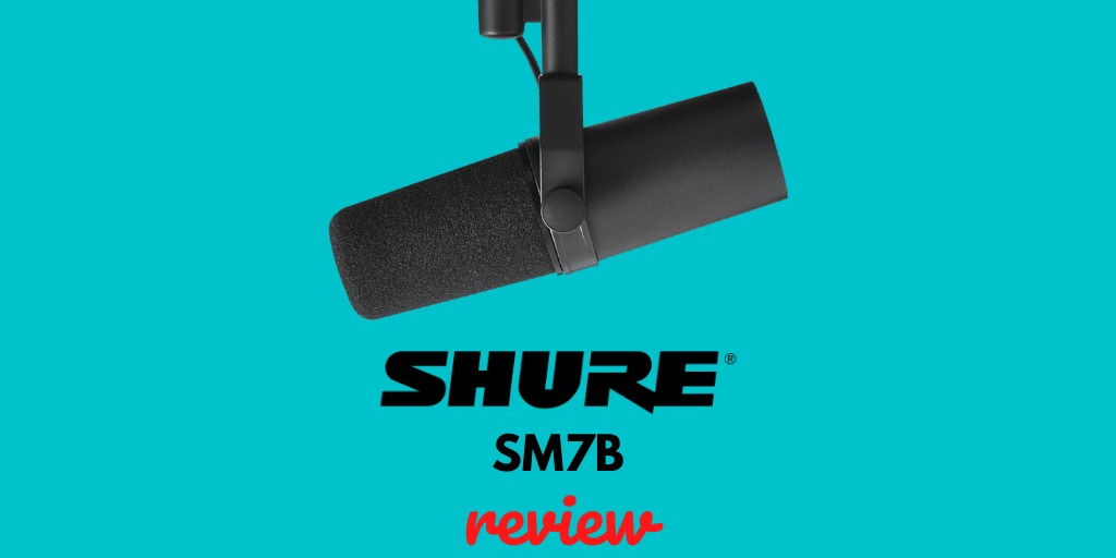 Shure Sm7b Review