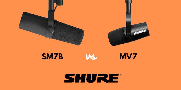 Shure Sm7b Vs Shure Mv7